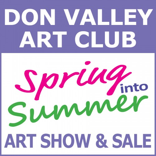 SPRING INTO SUMMER Art Show & Sale by The Don Valley Art Club-event-photo