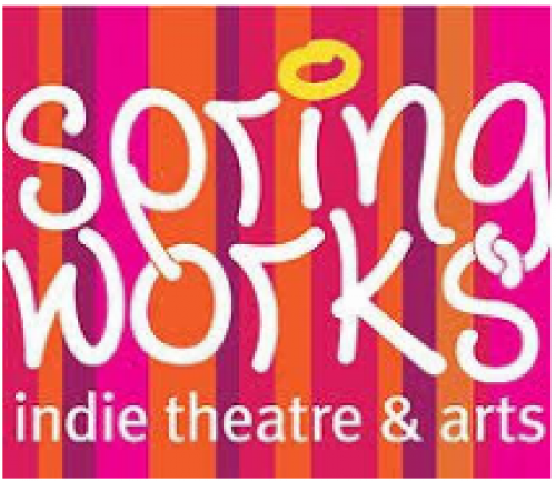 Springworks: Indie Theatre and Arts (Spring into Fall)