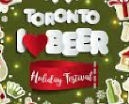 Toronto I HEART BEER Holiday Festival