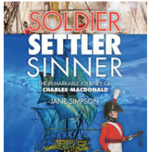 TNATM- Soldier, Settler, Sinner: The Remarkable Journey of Charles Macdonald
