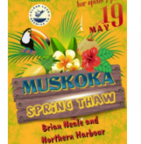 Muskoka Spring Thaw Concert Featuring Brian Neale and Northern Harbour