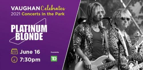 Vaughan Celebrates Concerts in the Park – Virtual Launch Concert Platinum Blonde-event-photo