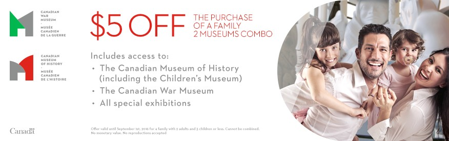 Canadian Museum of History coupon- $5 OFF