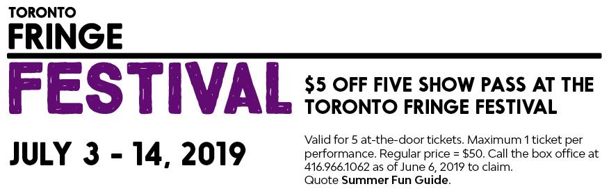 Toronto Fringe Fest - $5 off 5 show pass