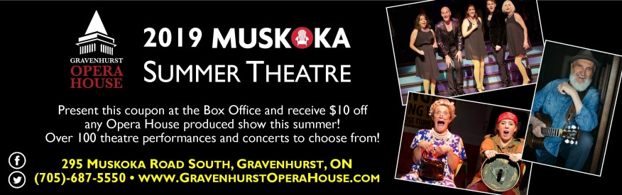 $10 OFF 2019 Muskoka Summer Theatre