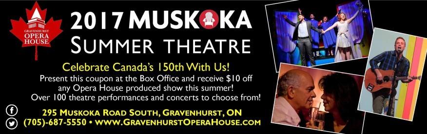 $10 OFF 2017 Muskoka Summer Theatre