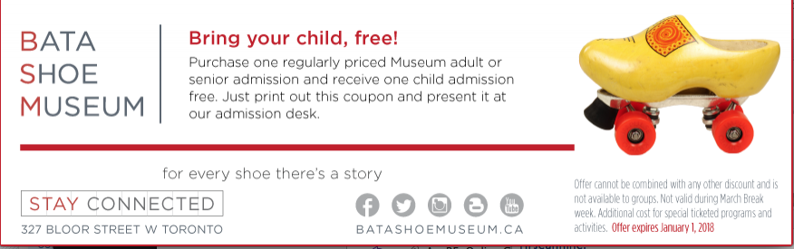 Bata Shoe Museum Coupon - buy 1 adult, get 1 child free