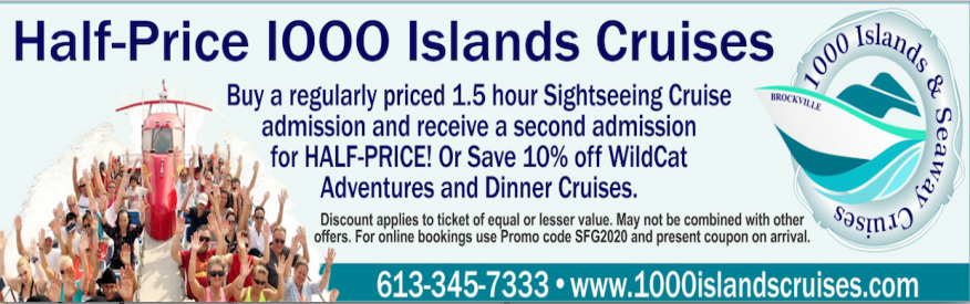 1000 Islands & Seaway Cruises Coupon - buy one, get one for half price!