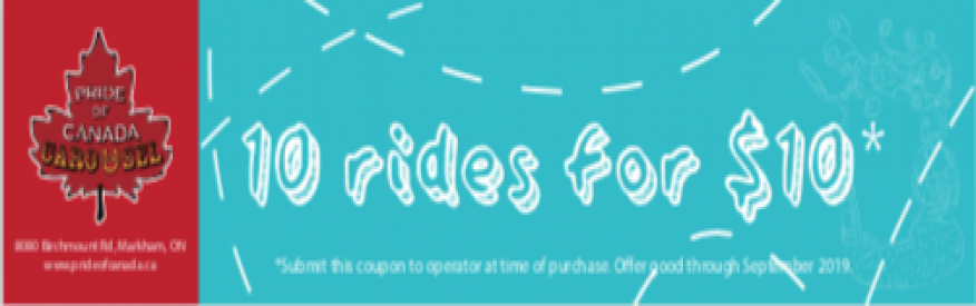 Pride of Canada Carousel 10 rides for $10.00