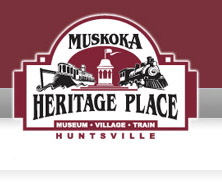 Muskoka Heritage Place - Museum, Village, Train