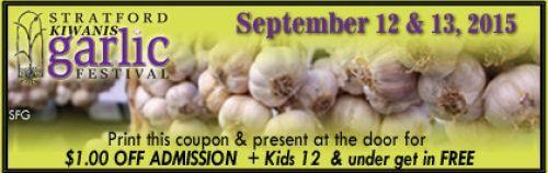 Stratford Kiwanis Garlic Festival - $1.00 OFF
