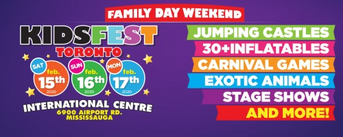 KidsFest -February 15-17, 2020 in Toronto - Festivals, Fairs & Events in GREATER TORONTO AREA Summer Fun Guide
