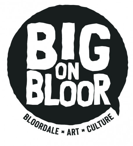 BIG on Bloor; Bloordale's Fest of Arts + Culture - July 20-27, 2019 in Toronto - Festivals, Fairs & Events in GREATER TORONTO AREA Summer Fun Guide