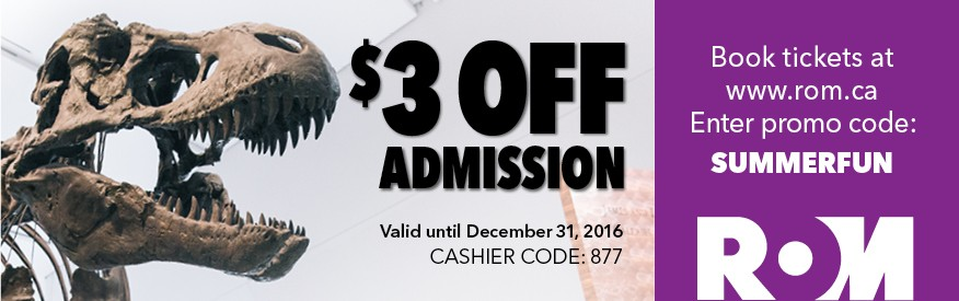 Royal Ontario Museum Coupon - $3 off admission