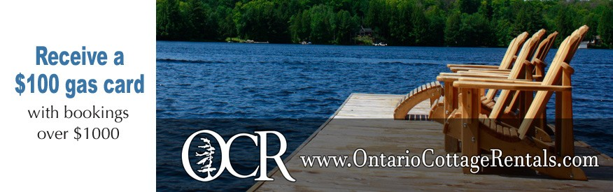 Ontario Cottage Rentals - $100 gas card with bookings over $1000
